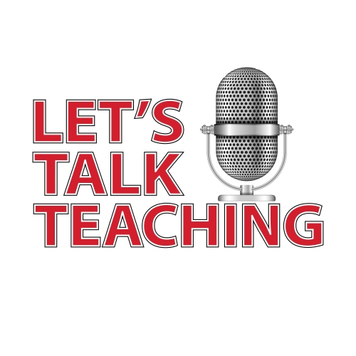 Let's Talk Teaching.